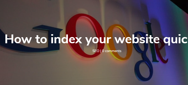 Complete guide to index your website quickly