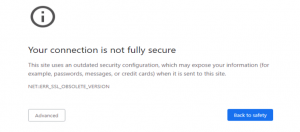 """THE ERROR """"YOUR CONNECTION TO THIS SITE IS NOT FULLY SECURE"""""""